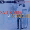 Cover of the album N-Coded Music Presents : Smooth & Straight