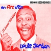 Couverture de l'album On Fire with Louis Jordan