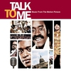 Cover of the album Talk to Me (Music from the Motion Picture)