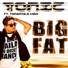 Cover of the album Big Fat (feat. Tarantula Man) - Single