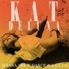 Couverture de l'album Wanna See U Dance (La La La) - Single