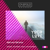 Cover of the album Your Love - EP