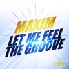 Cover of the album Let Me Feel the Groove - EP