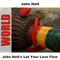 Couverture du titre John Holt's Let Your Love Flow