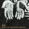 Cover of the album Pongo en tus manos abiertas…