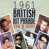 Couverture de l'album The 1961 British Hit Parade: The B Sides Pt. 2 Vol. 2