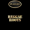 Cover of the album Reggae Roots Playlist