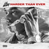 Couverture de l'album Harder Than Ever