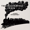 Couverture de l'album The Blackberry Train