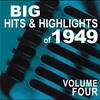 Cover of the album Big Hits & Highlights of 1949, Vol. 4