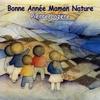 Cover of the album Bonne année maman nature