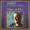 Couverture de l'album Pablo Estramín - Disco de Oro