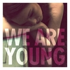 Cover of the track We Are Young