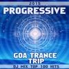 Cover of the album Progressive Goa Trance Trip DJ Mix Top 100 Hits 2015