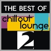Cover of the album The Best Of Chillout, Lounge , Vol. 2