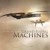 Cover of the album Grand Flying Machines