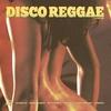 Cover of the album Disco Reggae
