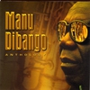 Cover of the album Manu Dibango: Anthology