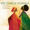 Cover of the album Encourage Yourself: The Music, the Ministry, the Message