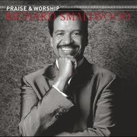 Couverture du titre The Praise & Worship Songs of Richard Smallwood