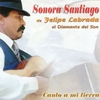 Cover of the album Sonora de Santiago, Canto a mi Tierra