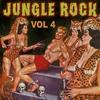 Cover of the album Jungle Rock, Vol. 4