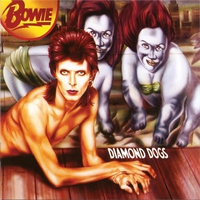 Couverture du titre Diamond Dogs (30th Anniversary Edition) [Remastered]