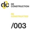 Couverture de l'album Deconstruction Reconstructed 003 - EP