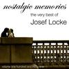 Couverture de l'album The Very Best Of Josef Locke (Nostalgic Memories Volume 139)