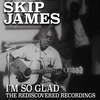 Cover of the album I'm so Glad: The Rediscovered Recordings