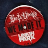 Couverture du titre We Made It (feat. Linkin Park)