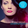 Cover of the album Keep Movin - Late Nite House Grooves, Vol. 1