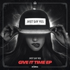 Couverture de l'album Give It Time - EP