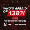 Couverture de l'album Who's Afraid of 138?! (Mixed by Simon Patterson & Photographer)