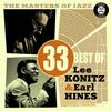 Couverture de l'album The Masters of Jazz: 33 Best of Lee Konitz & Earl Hines