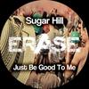 Couverture de l'album Just Be Good to Me - Single