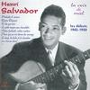 Cover of the album Les débuts de Henri Salvador (1943-1950) [La voix de miel]