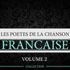 Couverture de l'album Les poètes de la chanson française, vol. 2