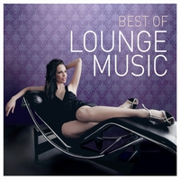 Couverture du titre Best of Lounge Music