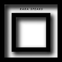 Cover of the track Rara Speaks