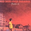 Couverture de l'album Red Skies Over Paradise