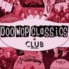 Couverture de l'album Doo-Wop Classics Vol. 16 [Club Records] (Remastered)