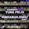 Couverture de l'album Hindabuilding X Yung Felix - Single