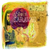 Couverture du titre Les 50 ans de Saravah