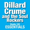 Couverture de l'album Studio 102 Essentials: Dillard Crume and the Soul Rockers