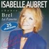 Cover of the album Isabelle Aubret chante Brel