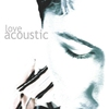 Cover of the album Love Acoustic