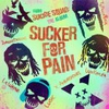 Couverture du titre Sucker For Pain