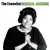 Couverture de l'album The Essential Mahalia Jackson