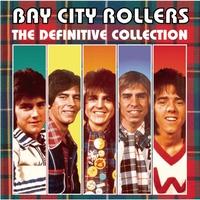 Couverture du titre Bay City Rollers: The Definitive Collection